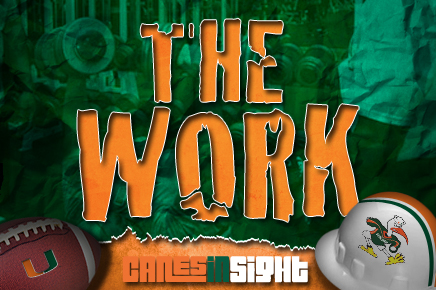 The Work - Canes Camp #9